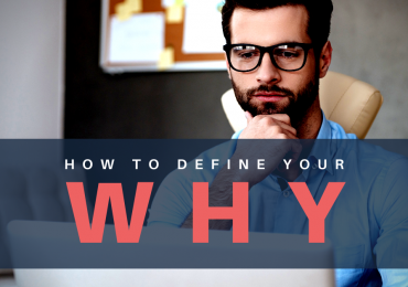 The Best Cheat Sheet To Defining Your Why